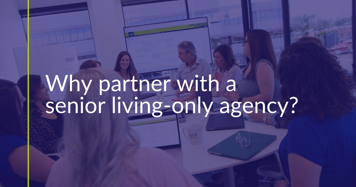 7 Benefits Of Working With An Agency With Senior Living Expertise